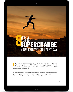 8 Simple Ways To Supercharge Your Motivation Every Day
