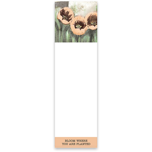 Bloom Where You Are Planted Notepad