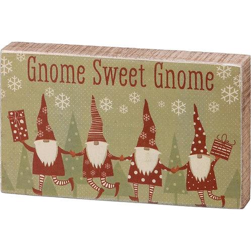 Gnome Sweet Gnome Block Sign