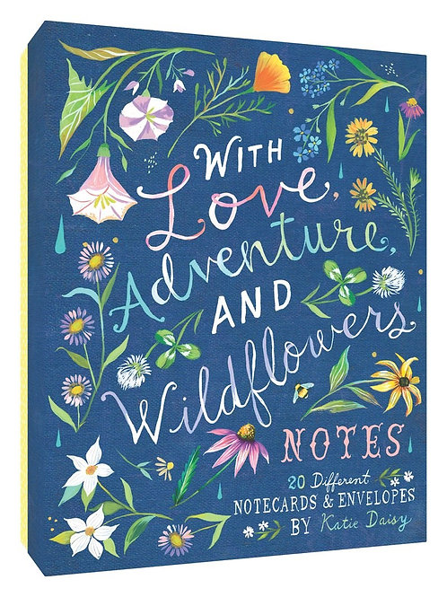 How to Be a Wildflower: With Love, Adventure, and Wildflowers Notes