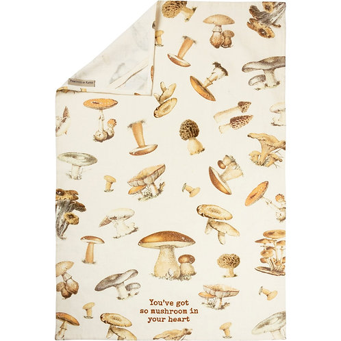 You've Got So Mushroom In Your Heart Dish Towel