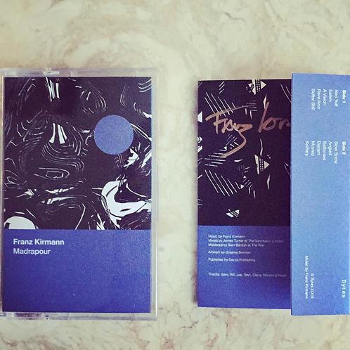 Franz Kirmann - Madrapour Cassette (Signed)
