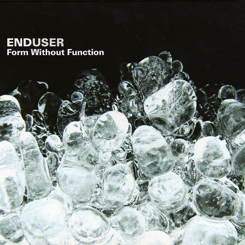 Enduser ‎– Form Without Function CD