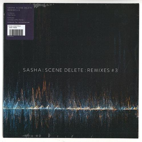 Sasha – Scene Delete : Remixes #3