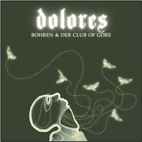 Bohren & Der Club Of Gore – Dolores 2xlp