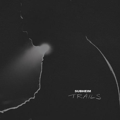 Subheim - Trails