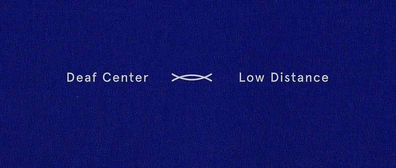 Deaf Center - Low Distance LP