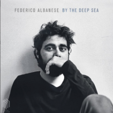 Federico Albanese – By The Deep Sea LP