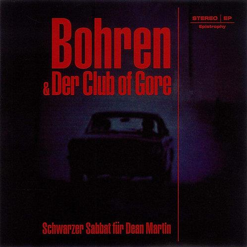 Bohren & Der Club Of Gore – Wald / Schwarzer Sabbat Für Dean Martin 7'