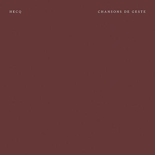 Hecq - Chansons De Geste LP
