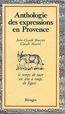 Anthologie des expressions en Provence.j