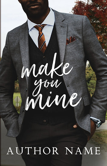 Make You Mine - Pre Made Cover