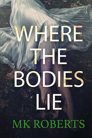 Where The Bodies Lie Pre-Made Cover
