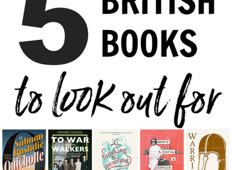 The Next British Invasion? 5 BRITISH BOOKS TO LOOK OUT FOR