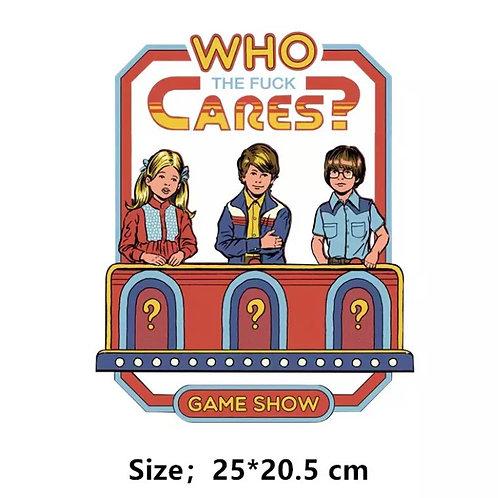 Who Cares? Iron on Design