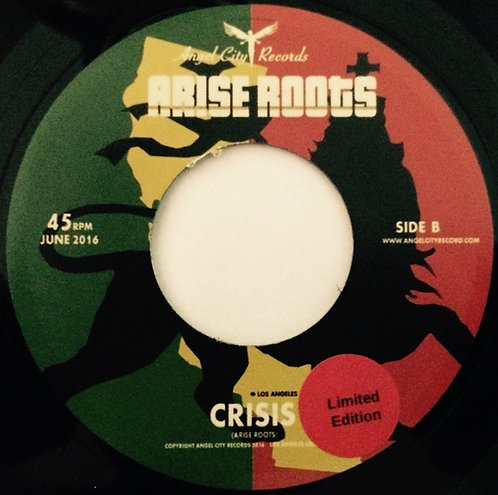 "Arise Roots ""Crisis"""