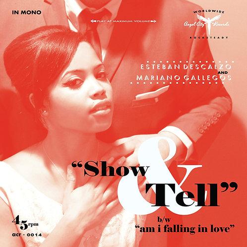 """Esteban Descalzo & Mariano Gallegos """"Show & Tell"""" 7 inch Vinyl"""