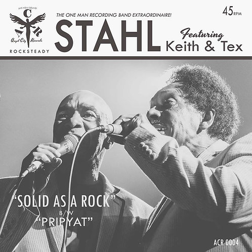 """KEITH & TEX / STAHL """"SOLID AS A ROCK / PRIPYAT"""""""