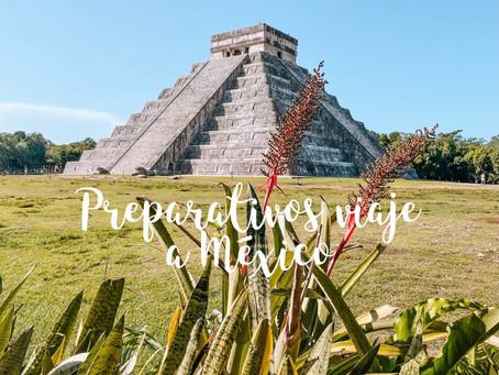 Preparativos para viajar a México