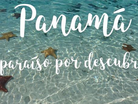 PANAMÁ! Un paraíso por descubrir...
