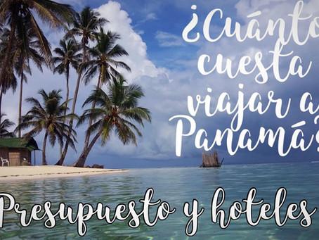 ¿Cuanto cuesta viajar a Panamá? PRESUPUESTO Y HOTELES
