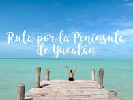 Ruta por la Península de Yucatán de 3 semanas