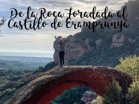 Excursión de la Roca Foradada al Castillo de Eramprunyà