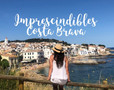 Imprescindibles de la Costa Brava