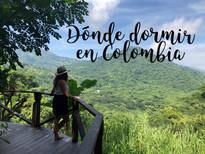 Dónde dormir en Colombia - Nuestros alojamientos