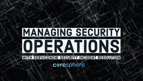 Managing Security Operations with ServiceNow® Security Incident Resolution (SIR)