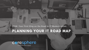 ITSM: Your First Stop on the Road to IT Modernization - Planning Your IT Road Map