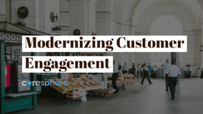 Modernizing Customer Engagement