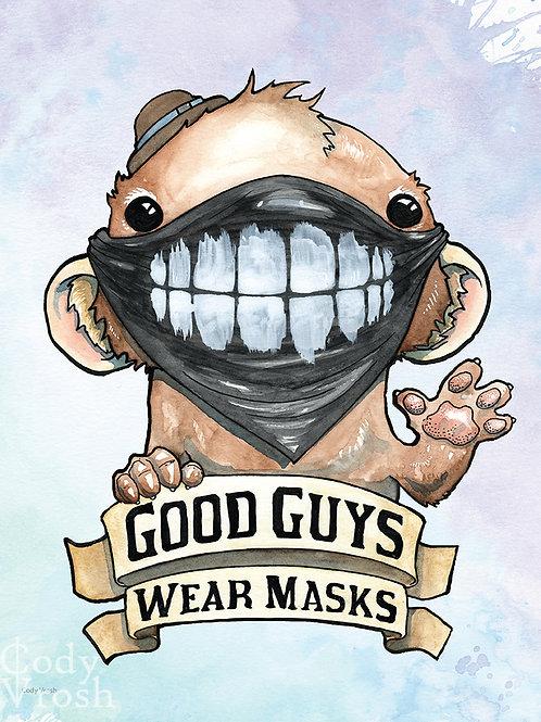 Good Guys Wear Masks