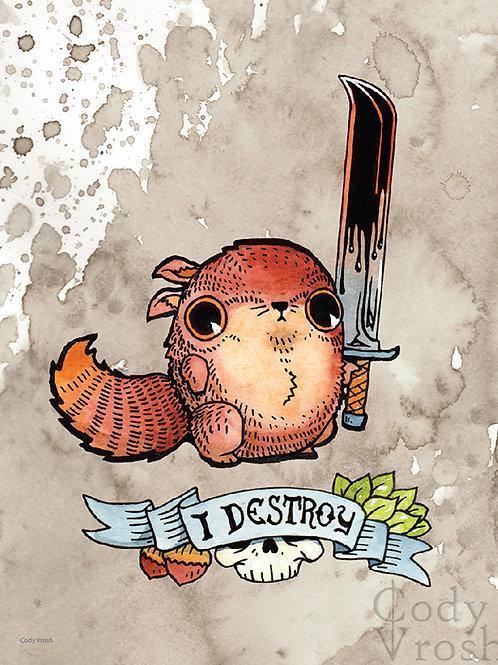 I Destroy