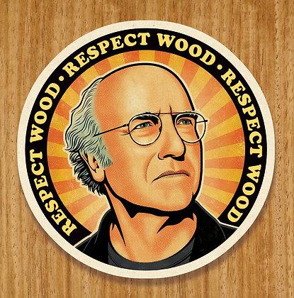 Respect Wood Coaster PRINT