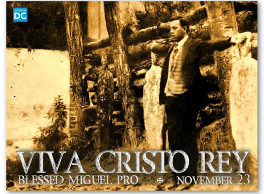 Evangelical Suffering: The Martyrdom of Blessed Miguel Pro