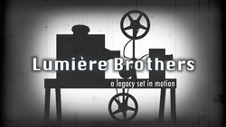 Lumiere Brothers - a documentary