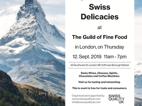 Swiss Delicacies Event - 12.09.2019 at The Guild of Fine Food in London