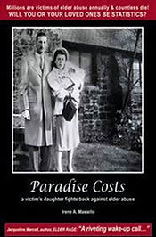 Author,Paradise Costs: A Victim's Daughter Fights Back Against Elder Abuse