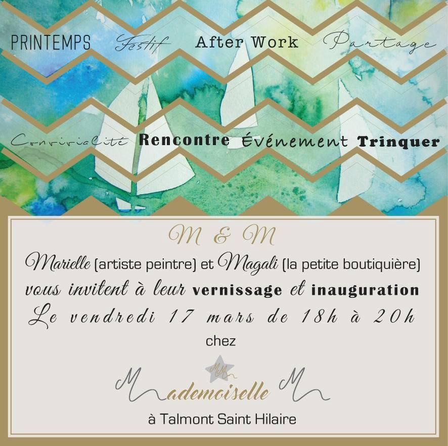 Vous voulez découvrir mon travail, échanger avec moi sur mon activité ? RV le vendredi 17 Mars de 18h à 20h pour une soirée conviviale chez Mlle M, place du Château à Talmont-Saint-Hilaire ! A très bientôt !