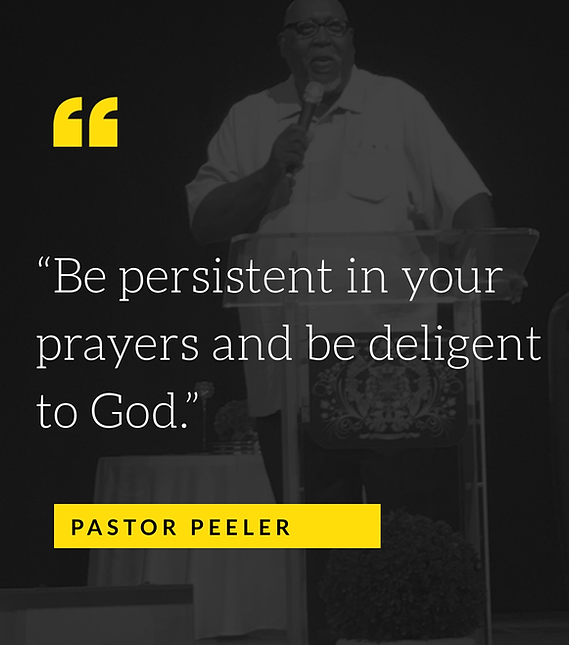 Be persistent in your prayers and be del