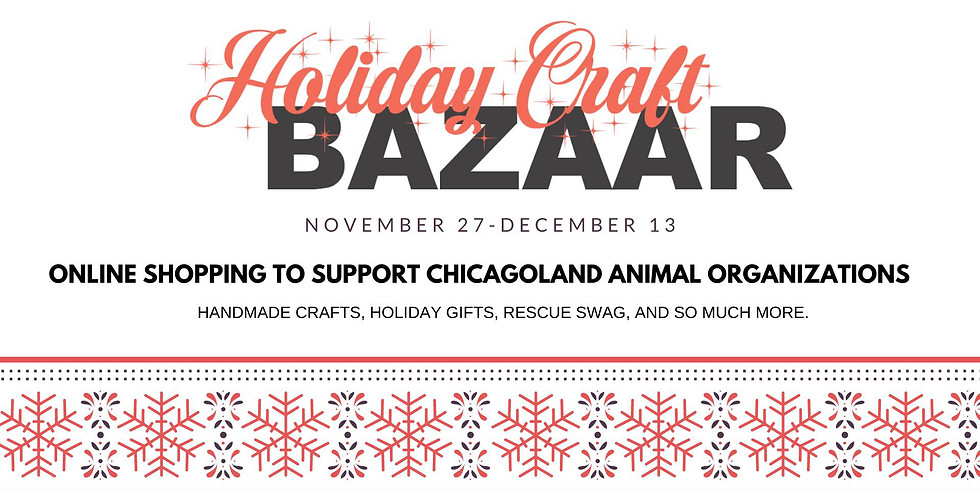 Online Holiday Craft Bazaar for Chicago Animal Organizations