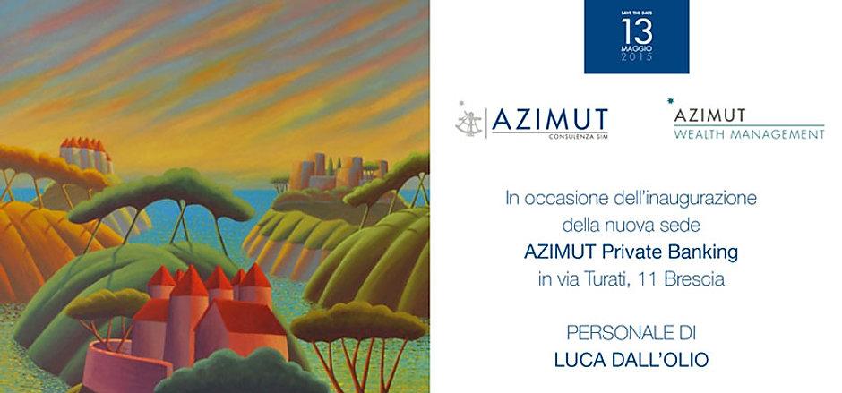 """Personale di Luca Dall'Olio in occasione dell'inaugurazione della nuova sede """"Azimut - Private Banki"""