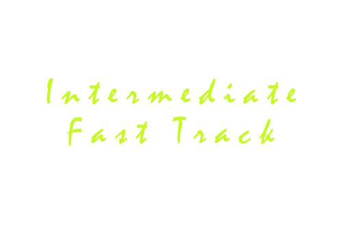 Intermediate Fast Track (1st & 2nd Year)