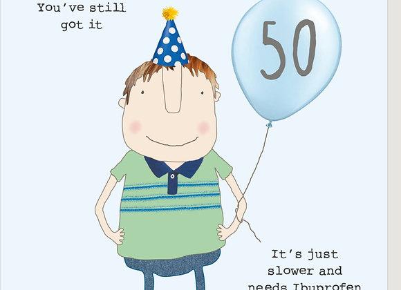 50 Boy Ibuprofen Birthday Card