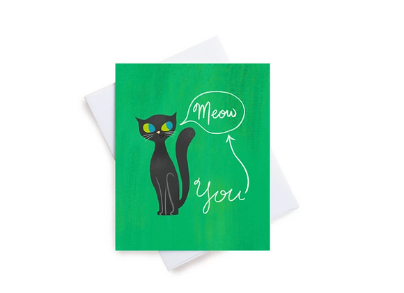 Meow is You Card