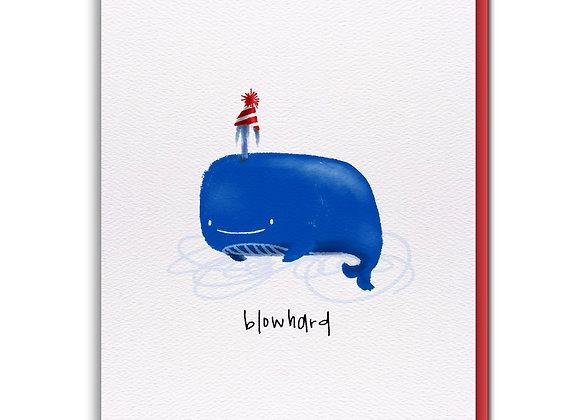 Blowhard Happy Birthday Card