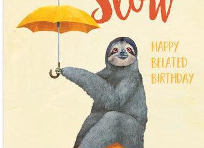 Large Slow Sloth Belated Birthday Card
