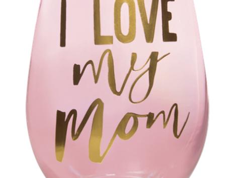 20oz Stemless Love My Mom Wine Glass
