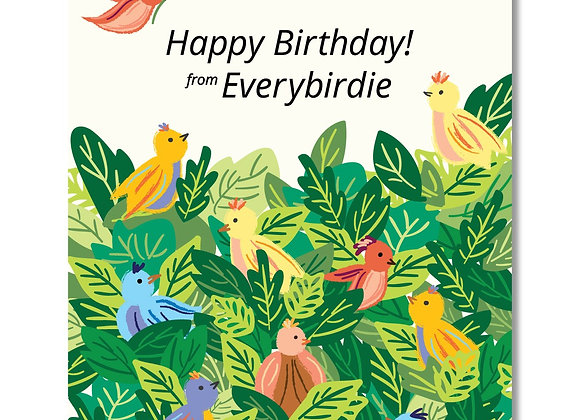 Happy Birthday From Everybirdie Card
